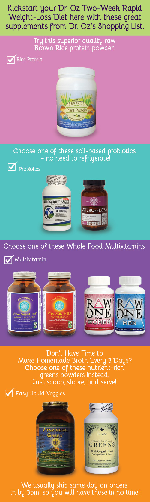 Kickstart your Dr. Oz Two-Week Rapid Weight-Loss Diet here with these great supplements from Dr. Oz's Shopping LIst.