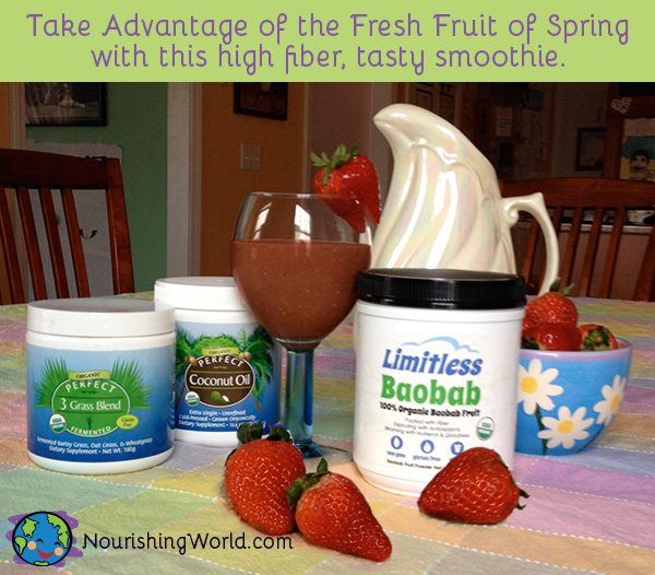 Take advantage of the Fresh Fruit of Spring with this high fiber, tasty smoothie.