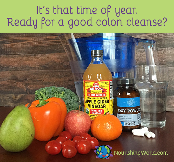 It's that time of year. Ready for a good colon cleanse?