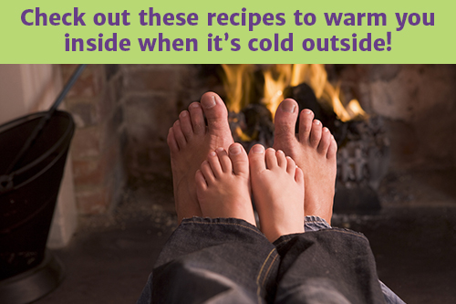 Check out these recipes to warm you inside when it's cold outside!