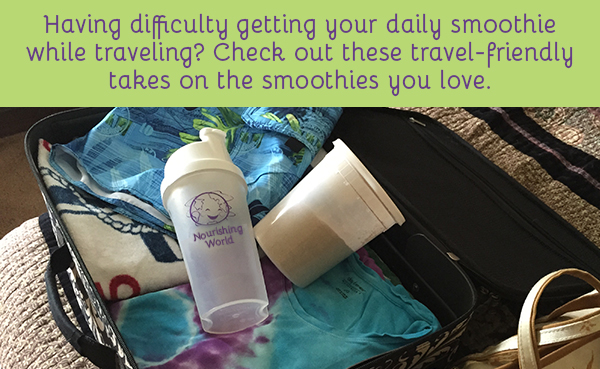 Having difficulty getting your daily smoothie while traveling? Check out these travel-friendly takes on the smoothies you love.